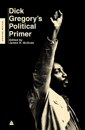 Dick Gregory's Political Primer