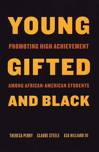 Young, Gifted, and Black: Promoting High Achievement Among African-American Stud