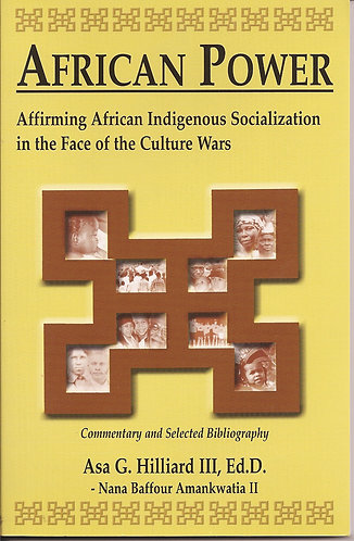 African Power: Affirming African Indigenous Socialization in the Face of the Cul