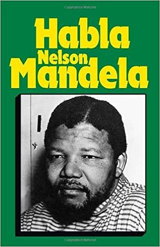 Habla Nelson Mandela