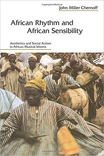 African Rhythm and African Sensibility: Aesthetics and Social Action in African