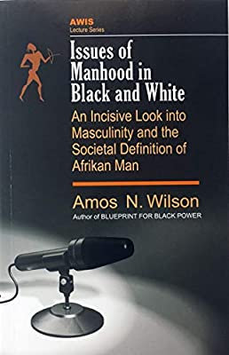 Issues of Manhood in Black and White: An Incisive Look into Masculinity and the