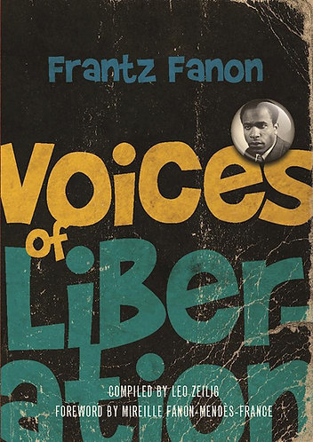 Voices of Liberation: Frantz Fanon