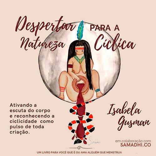 """""""Despertar Para a Natureza Cíclica - Isabela Gusman"""""""