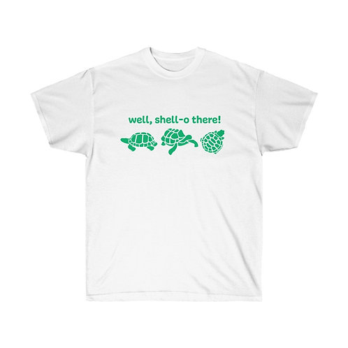 Well Shell-O There! Tee