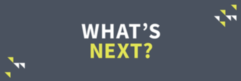 What's Next - Message Slides.png