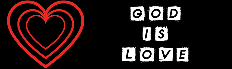 GOD IS LOVE - Message Graphic.png