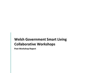 Welsh Government Smart Living Collaborative Workshops: Post-Workshop Report