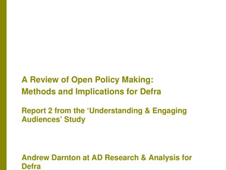 A Review of Open Policy Making - Methods and Implications for DEFRA Report 2