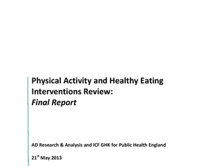 Physical Activity and Healthy Eating Interventions Review: Final Report