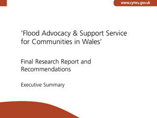 Flood Advocacy & Support Service for Communities in Wales Executive Summary