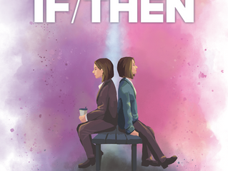 TCDS Presents: If/Then