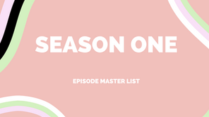 The Hand Me Up Club Season One Episode Master List