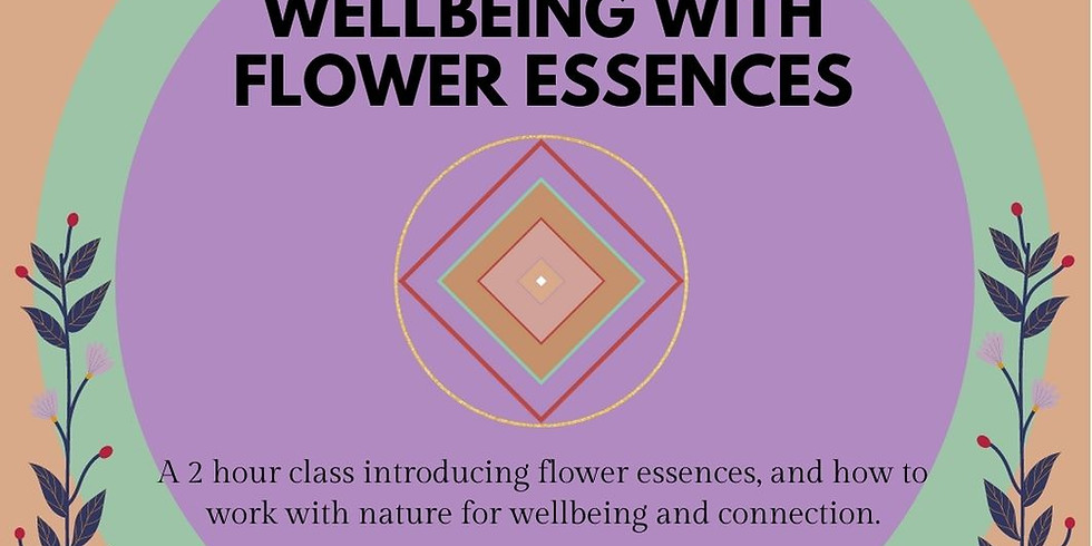 Wellbeing with Flower Essences