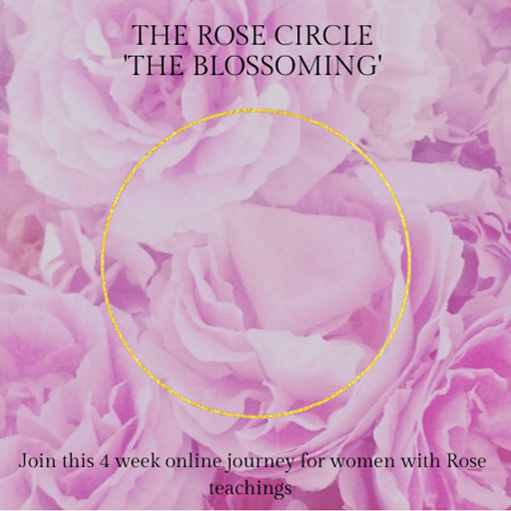 The Rose Circle - The Blossoming - Online Course
