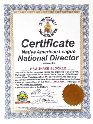 Snake Blocker designated the National & International Director of the Native American League under the United States Muay Thai Association