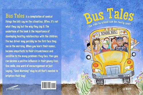 """""""Bus Tales"""" by Ed Webb~ coming soon!"""