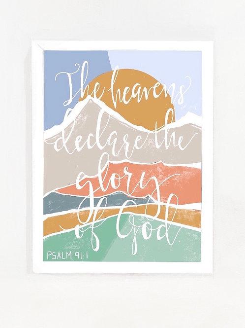 """The Heavens Declare""  print"
