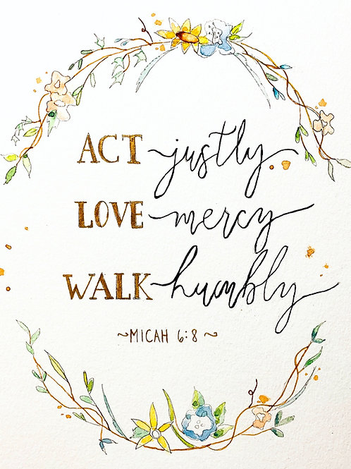 """Micah 6:8"" original watercolor print"
