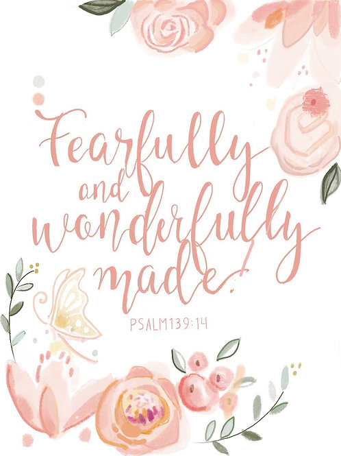 """""""Fearfully and Wonderfully Made""""  print"""