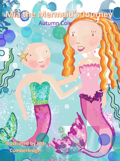 Mia the Mermaid's Journey by Autumn Cole