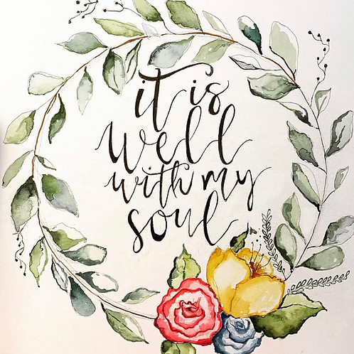 """It is Well"" 8x10 original watercolor painting"
