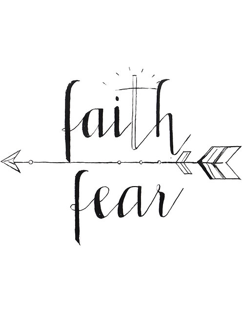 Faith Over Fear 8x10 print