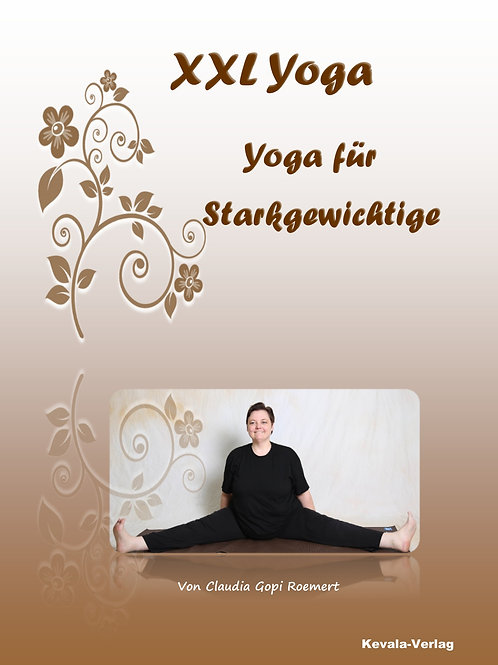 XXL Yoga    Yoga für Starkgewichtige