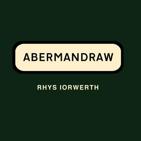 Adolygiad: Abermandraw - Rhys Iorwerth