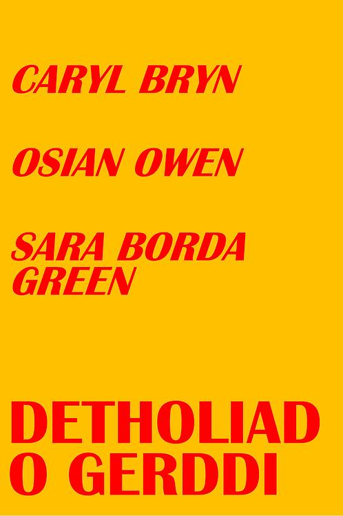 Detholiad o gerddi: Caryl Bryn, Osian Owen, Sara Borda Green [Pamffled digidol]