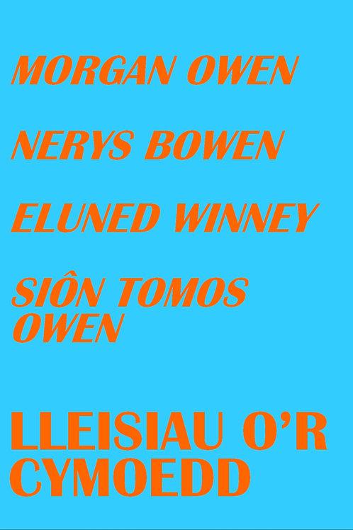 Lleisiau o'r Cymoedd: Morgan Owen, Nerys Bowen, Eluned Winney, Siôn Tomos Owen