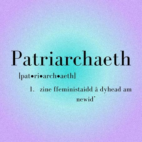 Newyddion: Patriarchaeth - zine ffeministaidd â dyhead am newid