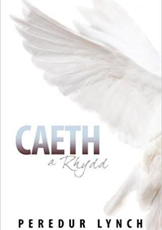 Adolygiad: Caeth a Rhydd - Peredur Lynch