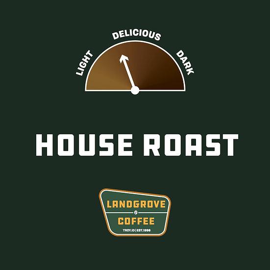 House Roast