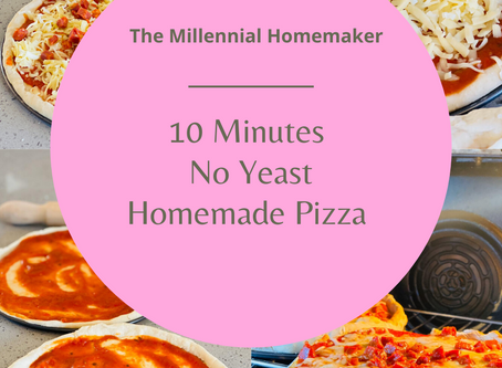 The Millennial Homemaker: 10 Minutes - No Yeast Pizza