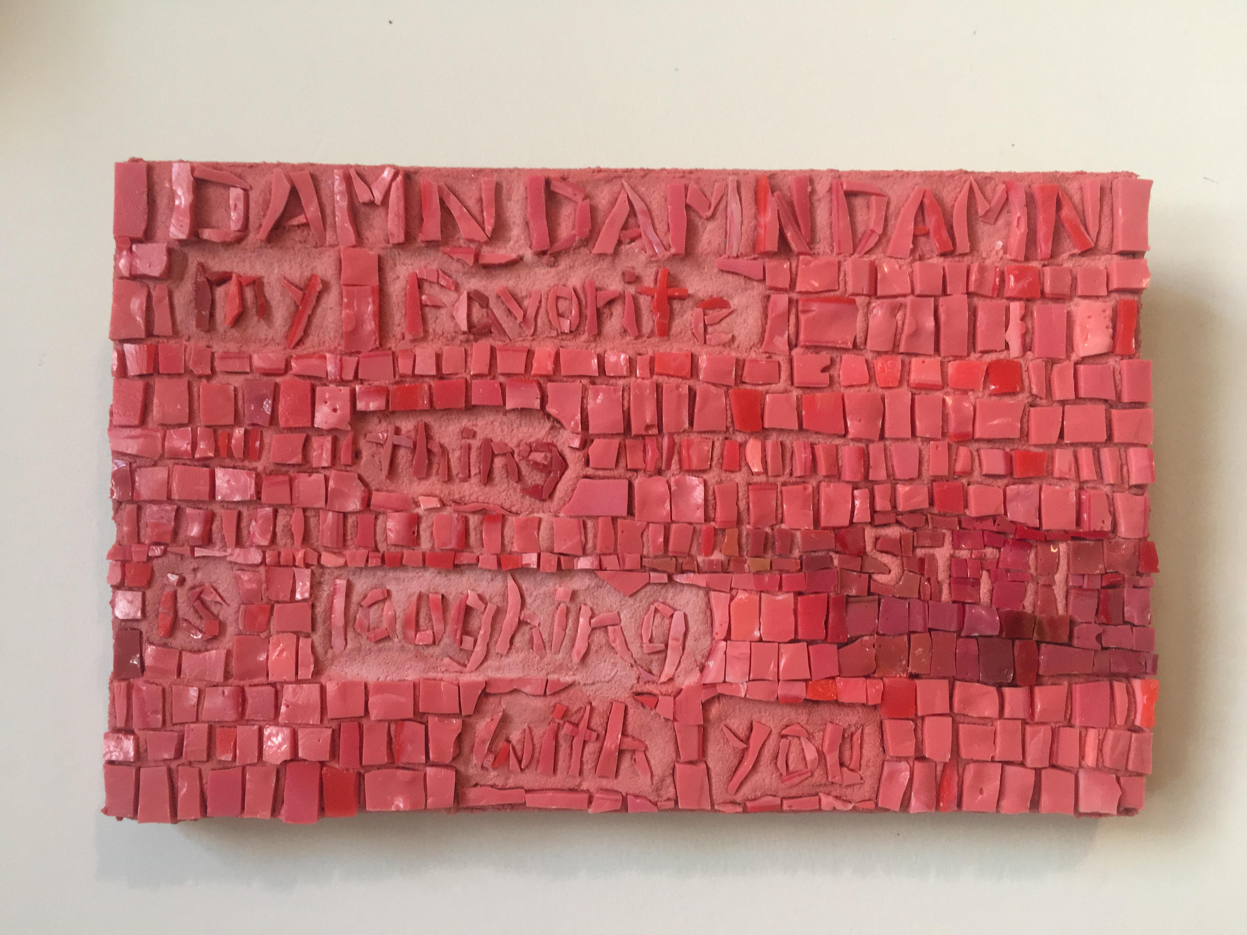 Mosaic Poem 6 (Damn)