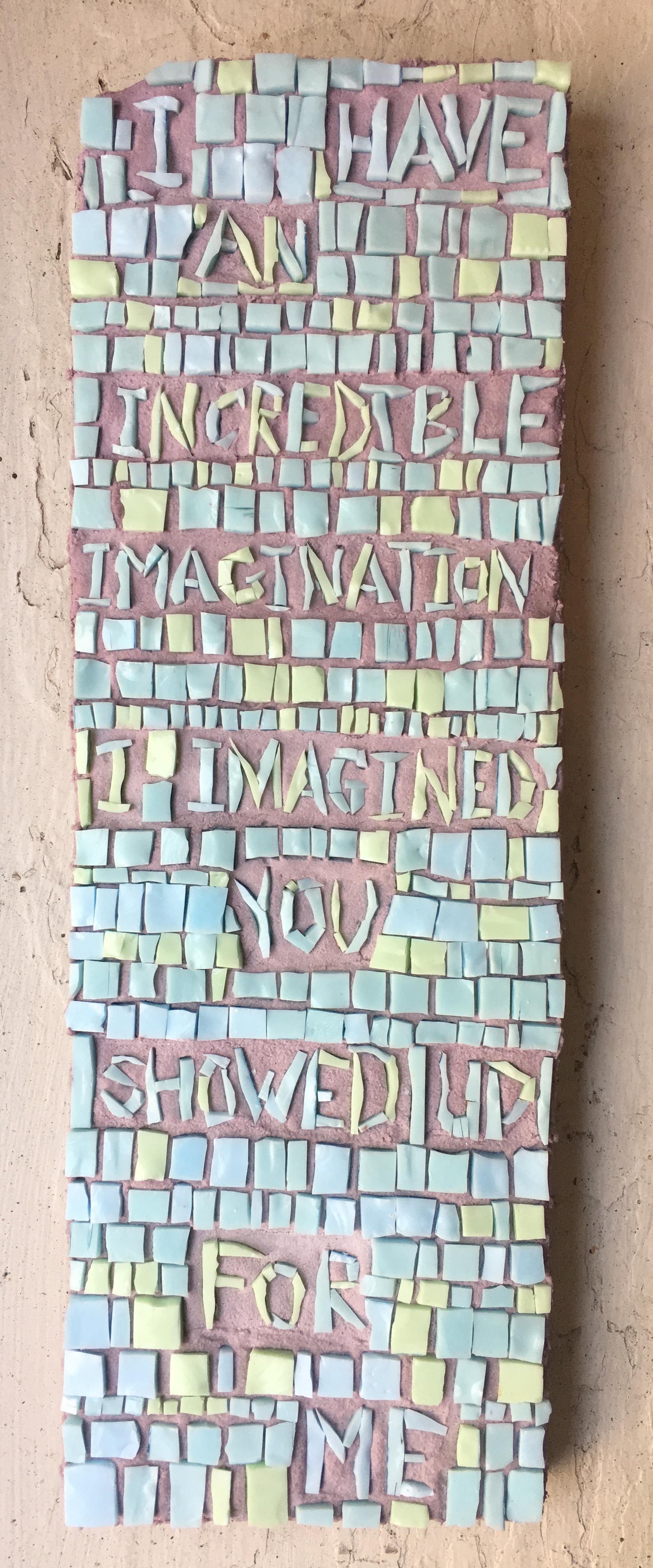 Mosaic Poem 3 (imagination)