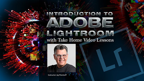 Intro to Adobe Lightroom CC with Take Home Video (June 5)
