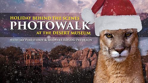 Holiday Behind the Scenes Photowalk (Dec. 24)