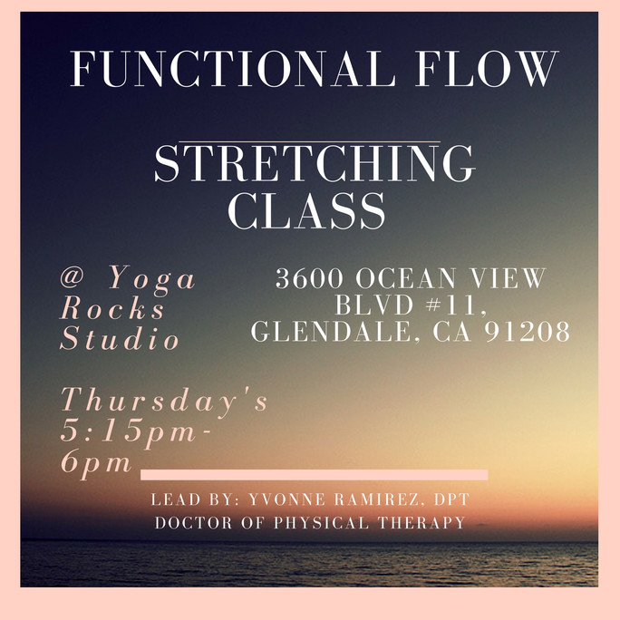 FUNctional Flow Stretching Class                        Thursdays 5:15-6pm