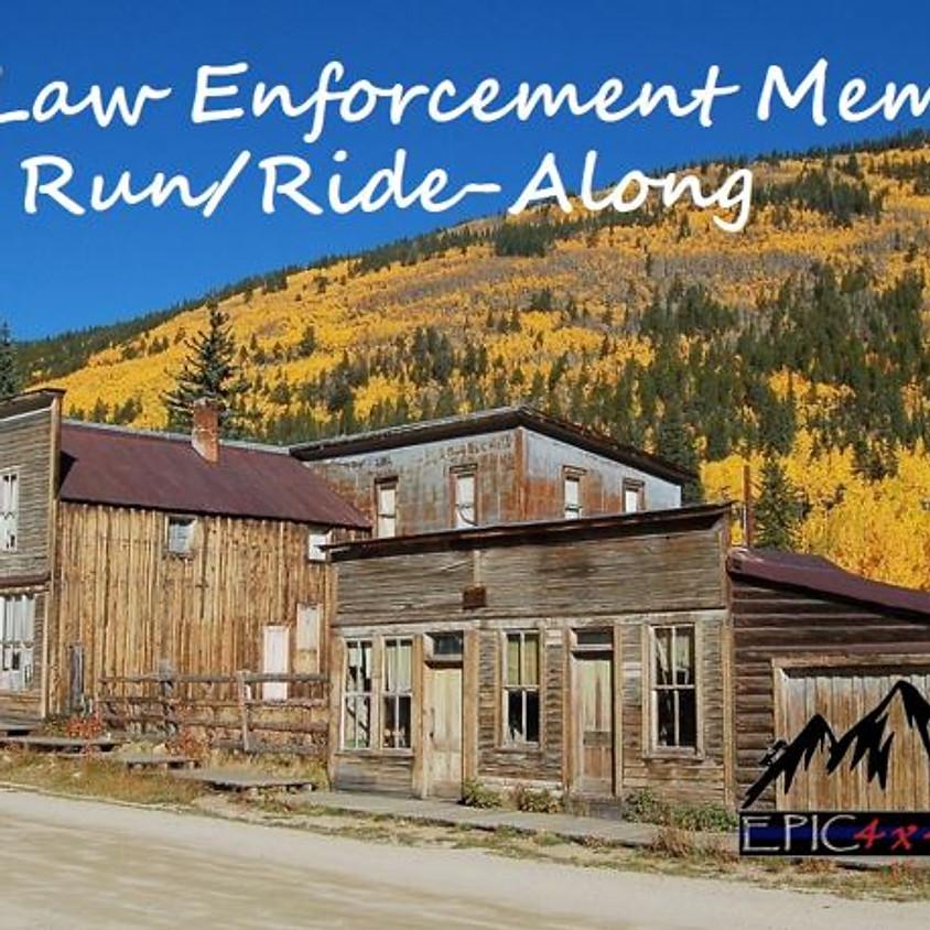 Fall Law Enforcement Member Run/Ride-Along