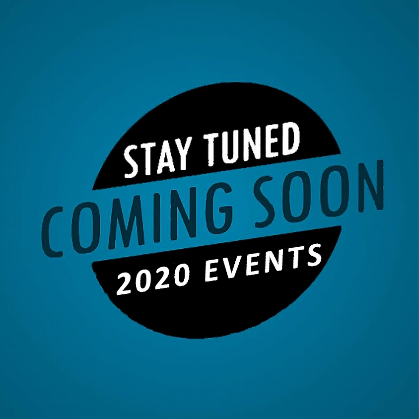 Stay Tuned for Future Events