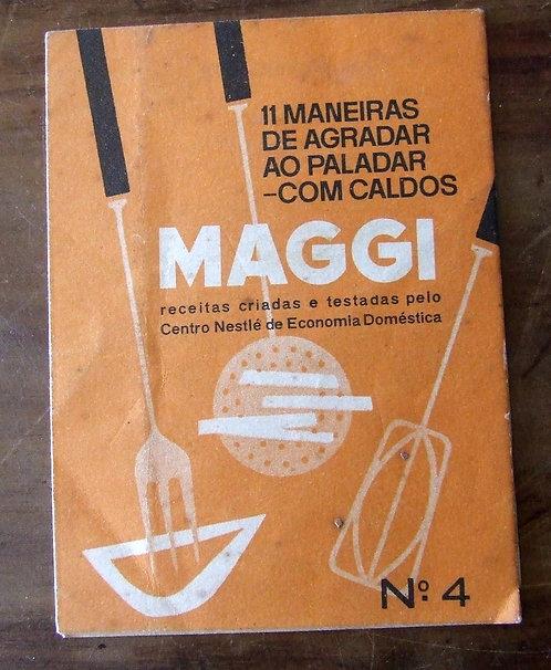 Receituário Antigo - 11 Maneiras de Agradar ao Paladar com Caldos Maggi nº 4