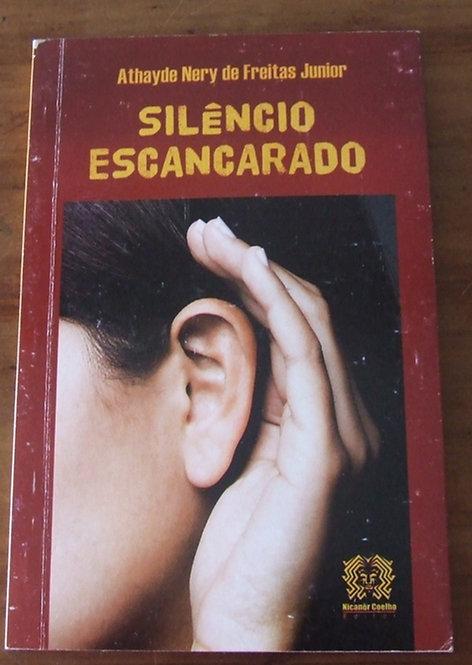 Silêncio Escancarado