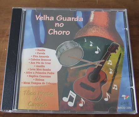 CD Velha Guarda no Choro - Tôco Preto do Cavaco
