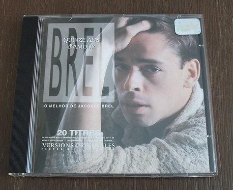 CD Jacques Brel - Quinze Ans D'Amour