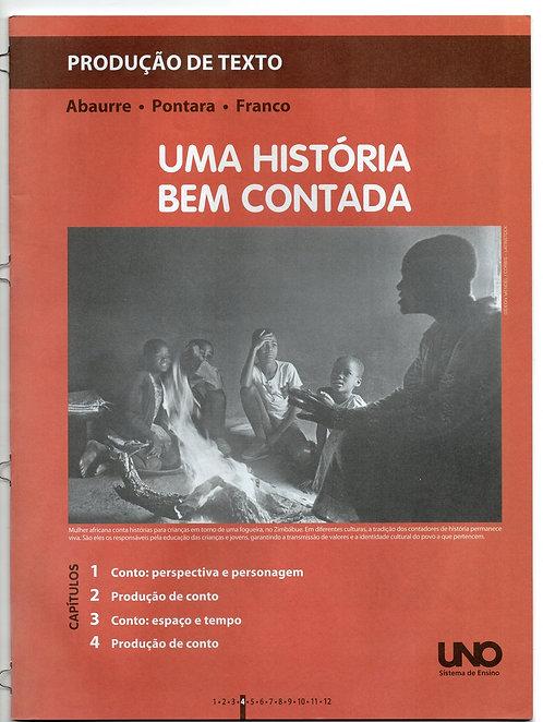 Apostila Uno - Produção de Texto - Uma História Bem Contada