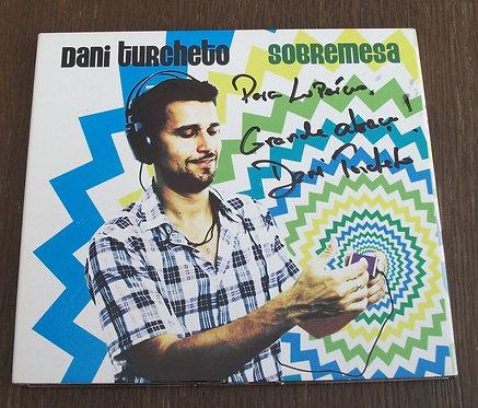 CD Dani Turcheto - Sobremesa