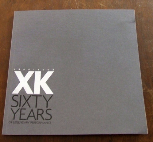 XK Sixty Years of Legendary Performance