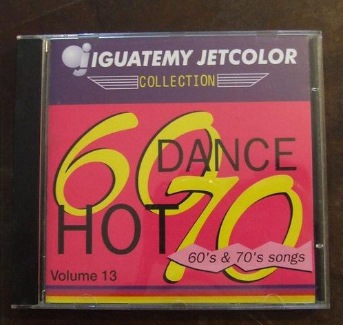 CD Hot Dance 60's & 70's Songs - Vol. 13
